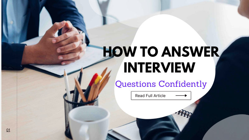 How To Answer Interview Questions Confidently