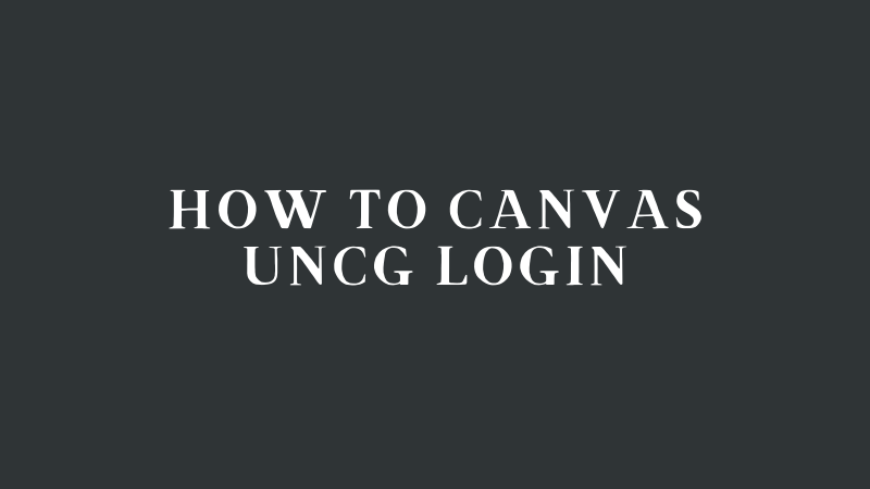 Canvas Uncg Login