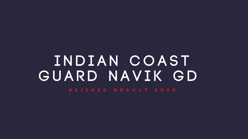 Indian Coast Guard Navik GD