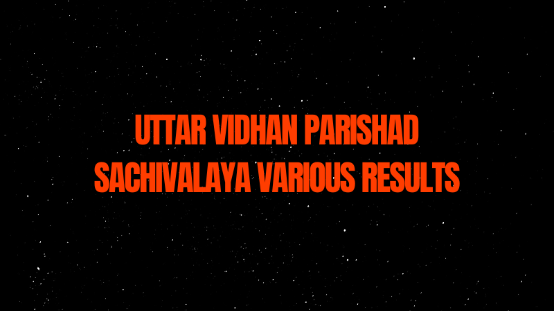 Uttar Vidhan Parishad Sachivalaya Various Post Result 2021