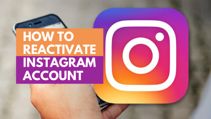 How To Reactivate Instagram Account If Deactivated