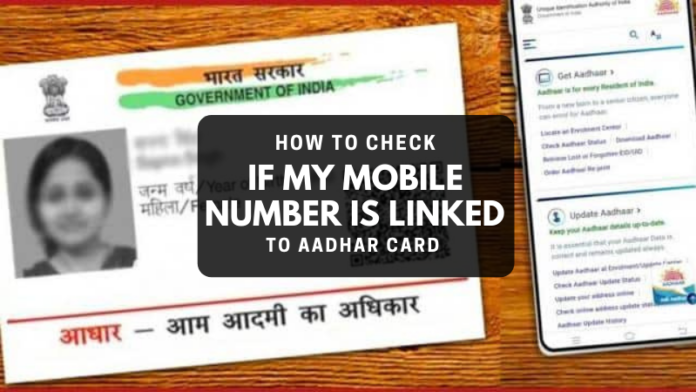 How To Check if My Mobile Number is Linked to Aadhar Card
